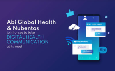 Abi Global Health and Nubentos: Digital Health Communication at its finest