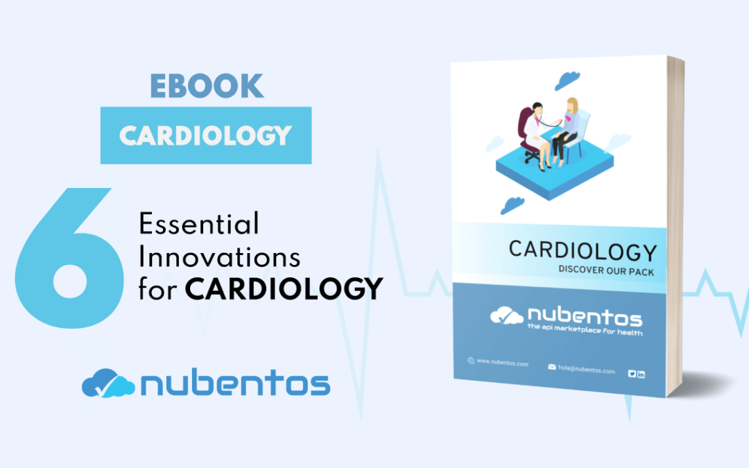 6 Essential Innovations for Cardiology