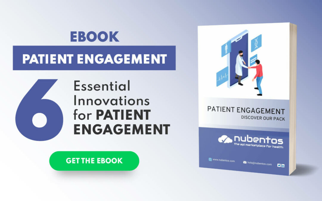 6 Essential Innovations for Patient Engagement